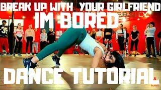 Break Up With Your Girlfriend - Ariana Grande DANCE TUTORIAL | Dana Alexa Choreography