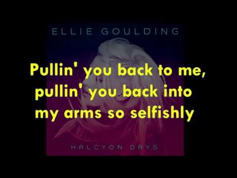 Ellie Goulding - Goodness Gracious Lyrics (HD/HQ)