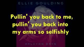 Repeat youtube video Ellie Goulding - Goodness Gracious Lyrics (HD/HQ)