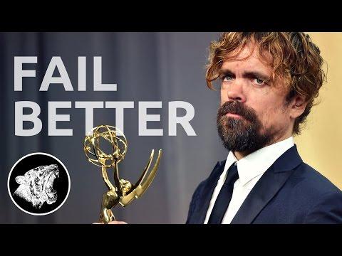 Peter Dinklage - Motivation: Fail Better