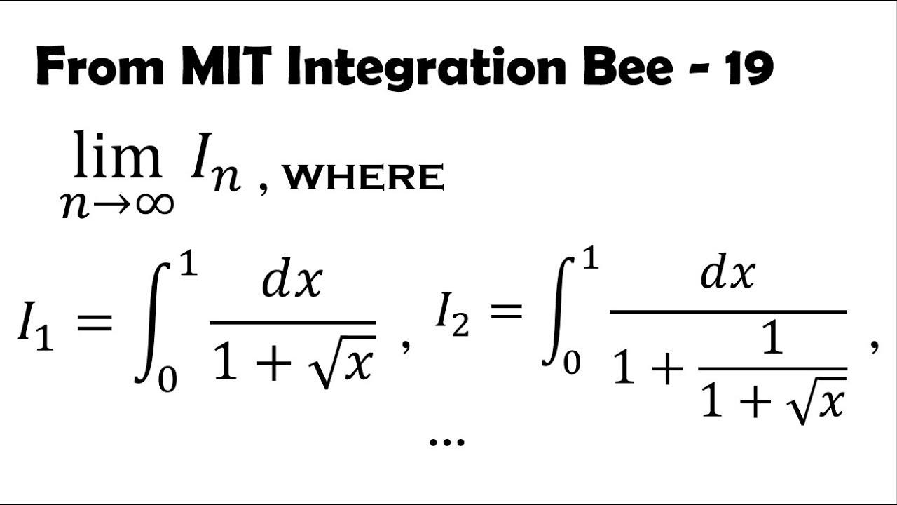 Hidden Fibonacci and Golden Ratio: MIT Integration Bee (19