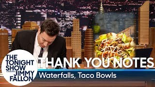 Thank You Notes: Waterfalls, Taco Bowls