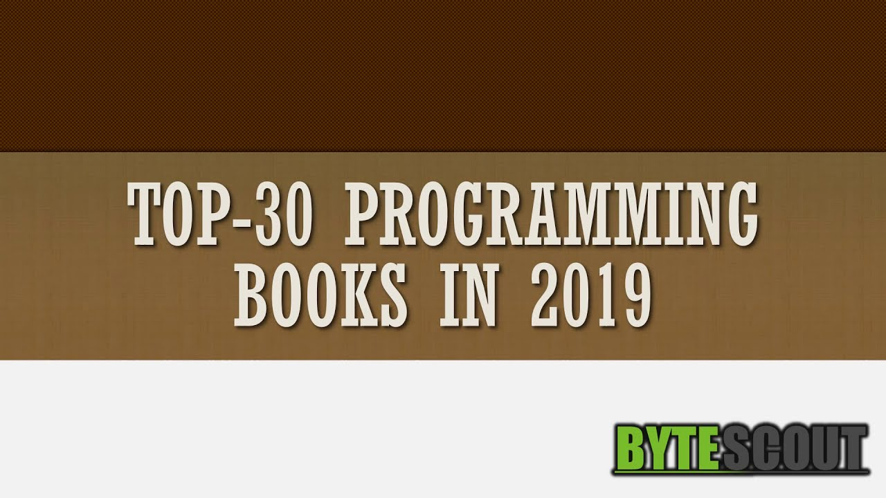 TOP-30 Programming Books in 2019 - ByteScout
