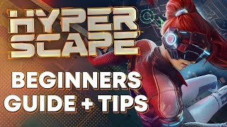 Hyper Scape - Beginners Guide And Tips! (How to get the game)
