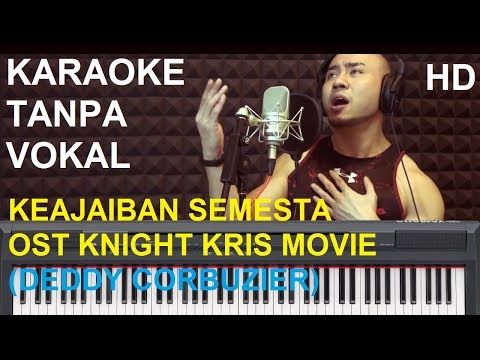KARAOKE KEAJAIBAN SEMESTA - (OST KNIGHT KRIS MOVIE -Deddy Corbuzier)