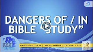 Ed Lapiz-Dangers Of/In Bible Study,🆕ed Lapiz Latest Sermon 👉 Ed Lapiz Official Channel 2020 Video
