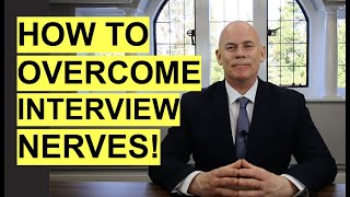 5 Tips to OVERCOME Interview NERVES! (How to NOT be NERVOUS in a Job Interview!)