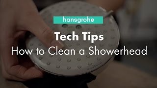 Hansgrohe Tech Tips: How to Clean a Showerhead