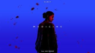 Clevt feat Kay Oscar - Medicine MP3