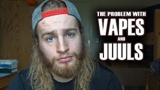 The Problem With Vapes & Juuls