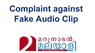 complaint against fake audio clip