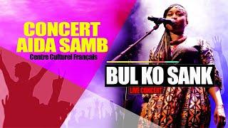 AIDA SAMB -- BUL KO SANK LIVE  AU CCF