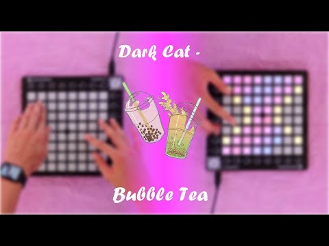 Dark Cat - Bubble Tea [Launchpad cover]