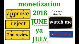 monetization enable LATEST UPDATE : GOOD NEWS YA BAD NEWS ????🔥🔥🔥