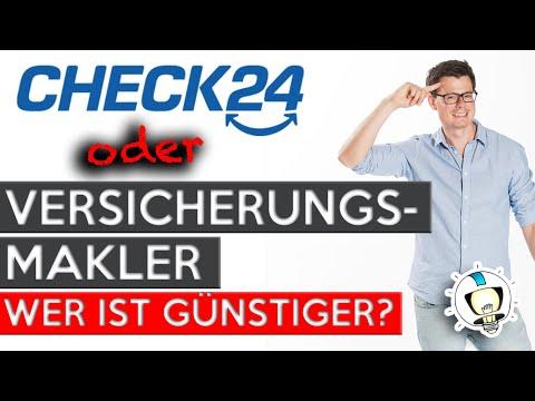 Check24 Oder Versicherungsmakler | Wer Ist Wirklich GÜNSTIGER? (2020)
