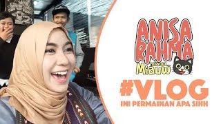 #VLOG 2 || INI PERMAINAN APA SIHH.... || Anisa Rahma