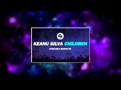 Robert Miles - Children (Keanu Silva 2016 Remix) Clean