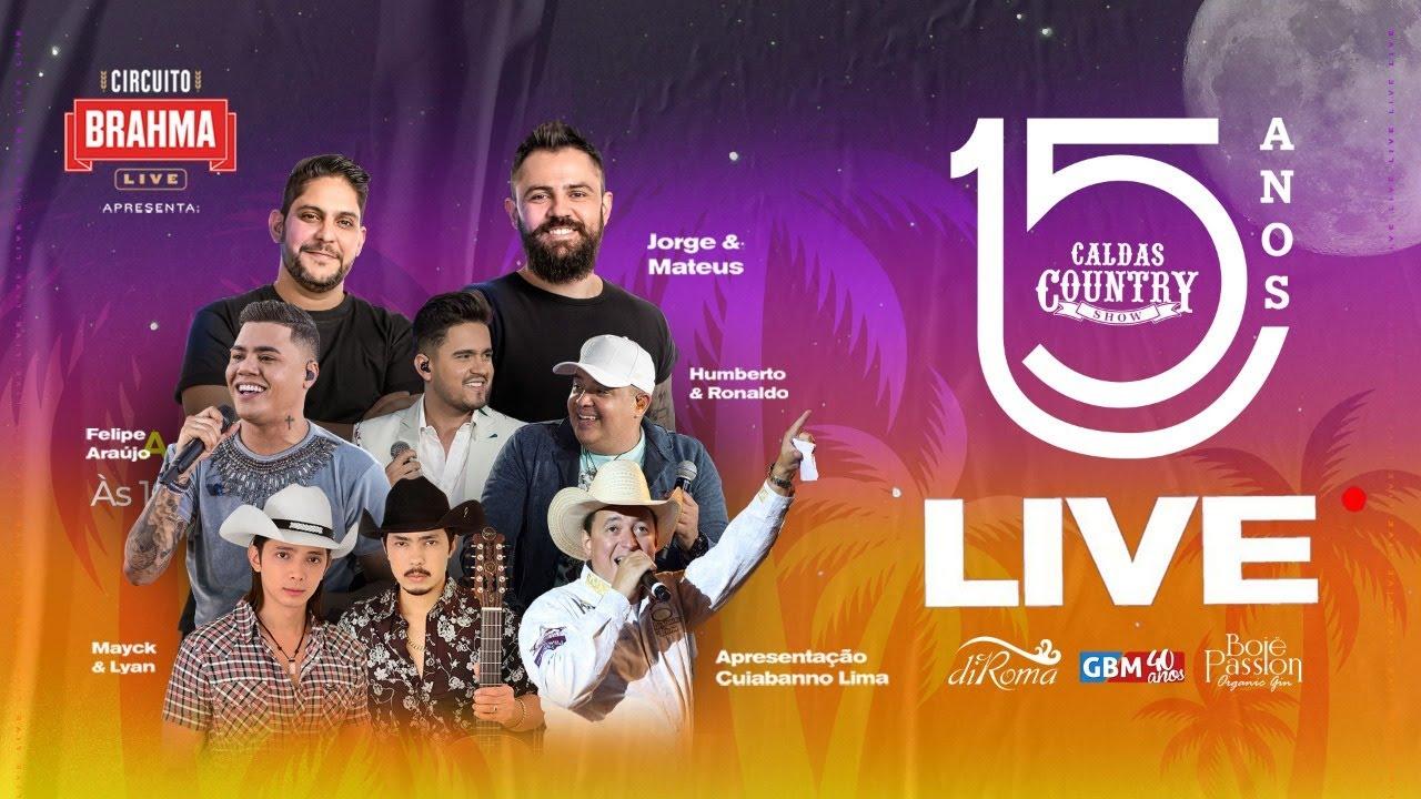 Live Caldas Country Show 15 anos #CaldasCountry