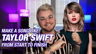How to Make a Taylor Swift Song (1989 & Lovers) [Free presets and samples] | Make Pop Music