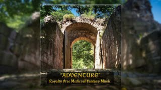 Adventure | Royalty Free Medieval Fantasy Music