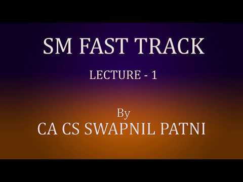 IPCC SM FASTTRACK LECTURE 1 FOR MAY 2018 BY CA SWAPNIL PATNI