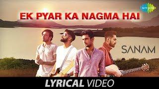 Ek Pyar Ka Nagma Hai | Lyrical Video | एक प्यार का नगमा | SANAM | Lata Mangeshkar | Mukesh