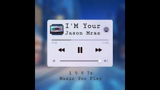 Jason Mraz - I'm Yours (Lyrics)