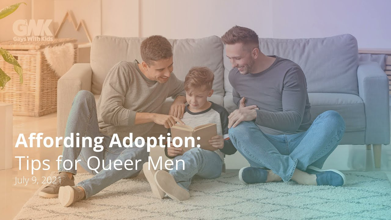 Affording Adoption: Tips for Queer Men