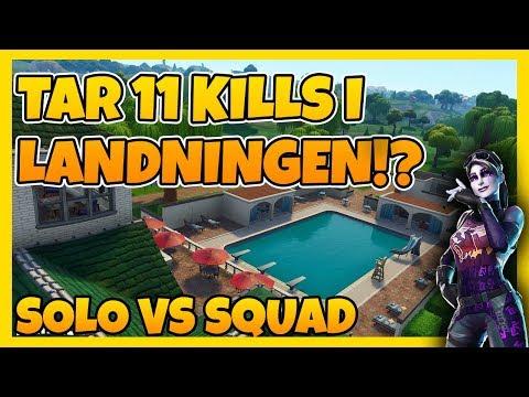 TAR 11 KILLS I LANDNINGEN!? - SOLO VS SQUAD | FORTNITE PÅ SVENSKA!