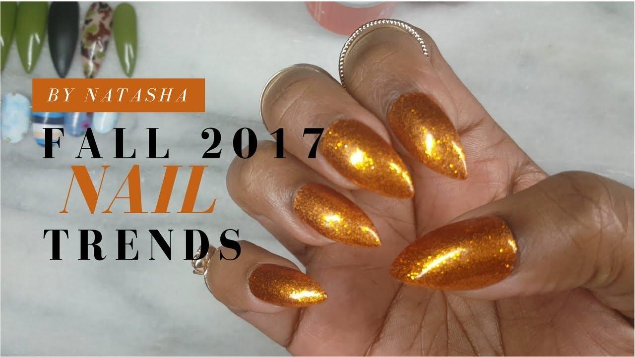 Fall 2017 Nail Art Trends | PT 2 | Fall Nail art Designs ...