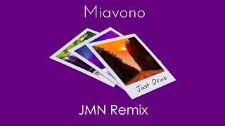 Miavono - Just Drive (JMN Remix)[Version 2]