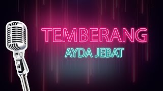 Temberang| Ayda Jebat| Karaoke (HD)