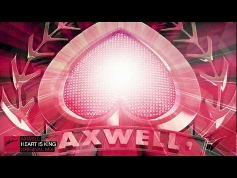 Axwell - Heart Is King (Original)