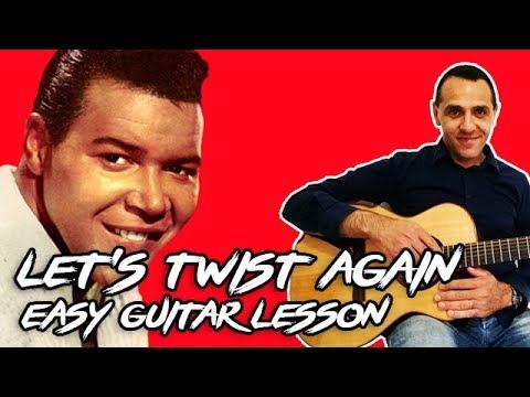 Let's Twist Again - Easy Guitar Lesson - Chubby Checker