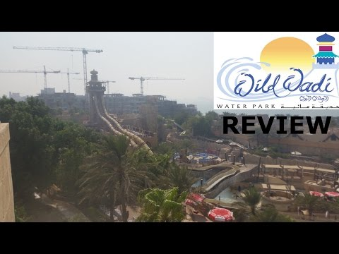 Wild Wadi Waterpark Review | Dubai 2015