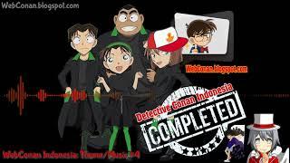 Detective Conan Indonesia: Theme/Music #4 (WebConan Indonesia)