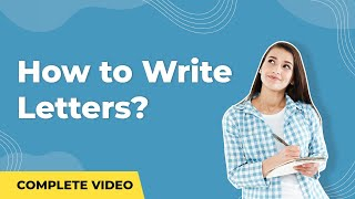 How To Write Letters ? | Types Of Letters | Formal Letter & Informal Letter | English Grammar