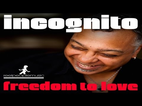 Incognito - Freedom To Love (Roze Remix)