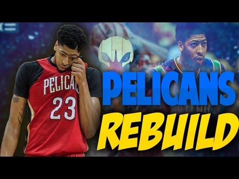 Rebuilding the New Orleans Pelicans! DAVIS IS UNSTOPPABLE!! - NBA 2K17 MYLEAGUE