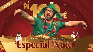 Pi100Pé 2020 - Pinheiro de Natal - Especial Natal Prt. 3