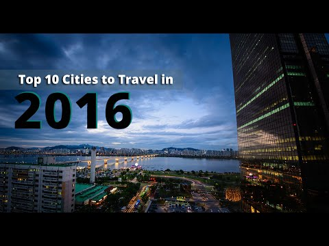 Top Cities To Travel in 2016