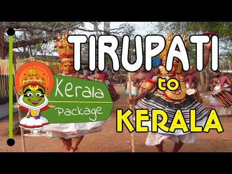 Tirupati To Kerala Tour Package - Keralapackage.org