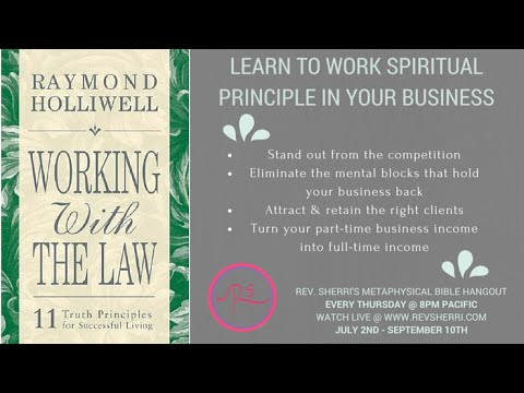 Rev. Sherri's MBH: Working with the Law to Grow Your Business | Law of Thinking | July 2nd @ 8pm PST