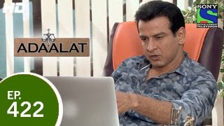 Adaalat - अदालत - Zanolox - Part 2 - Episode 422 - 17th May 2015