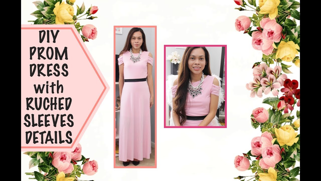 DIY PROM DRESS WITH RUCHED SLEEVES DETAILS | DIY FORMAL DRESS | SEW ...