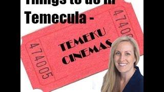 Things to do in Temecula - Temeku Cinemas
