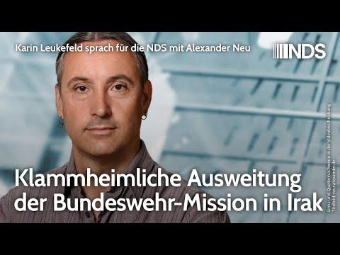 Alexander Neu: Klammheimliche Ausweitung der Bundeswehr-Mission in Irak