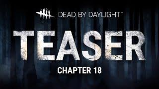 Dead by Daylight | Chapter XVIII Teaser
