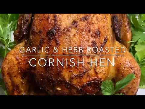 Garlic & Herb Roasted Cornish Hen|Tutorial