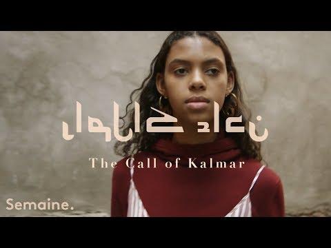 The Call of Kalmar